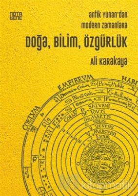 Antik Yunan'dan Modern Zamanlara Doğa, Bilim, Özgürlük