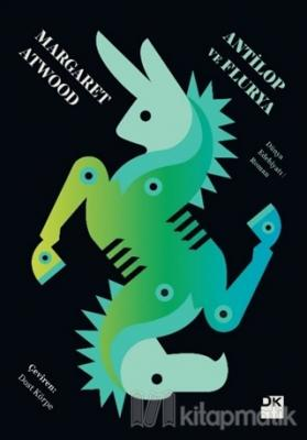 Antilop ve Flurya Margaret Atwood