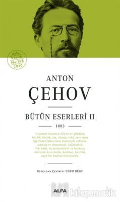 Anton Çehov Bütün Eserleri 2 (Ciltli) Anton Pavloviç Çehov