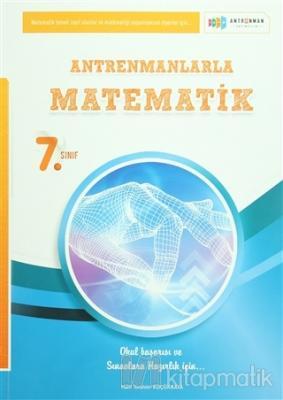 Antrenmanlarla Matematik 7. Sınıf