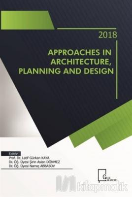 Approaches in Architecture Planning And Design