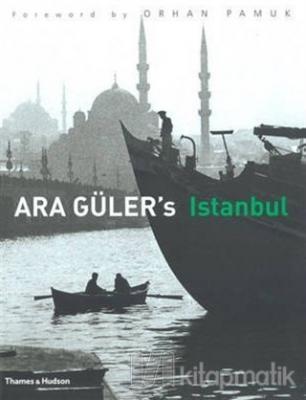 Ara Guler's Istanbul (Ciltli)