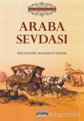 Araba Sevdası Recaizade Mahmut Ekrem