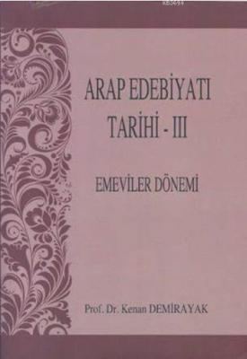 Arap Edebiyatı Tarihi - III