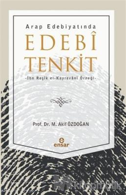 Arap Edebiyatında Edebi Tenkit M. Akif Özdoğan