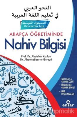 Arapça Öğretiminde Nahiv Bilgisi (Orta Seviye İçin)
