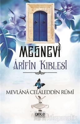 Arif'in Kıblesi - Mesnevi