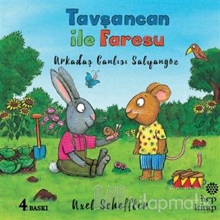 Arkadaş Canlısı Salyangoz - Tavşancan ile Faresu Axel Scheffler