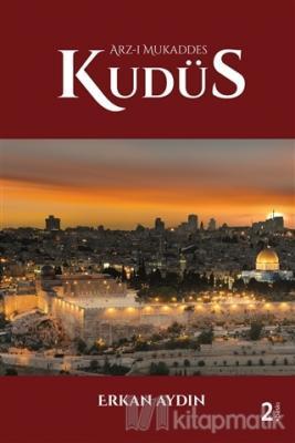 Arz-ı Mukaddes Kudüs (Ciltli)