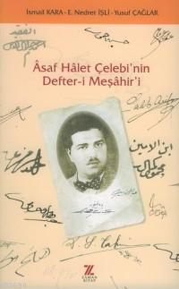 Âsaf Hâlet Çelebi'nin Defter-i Meşâhir'i