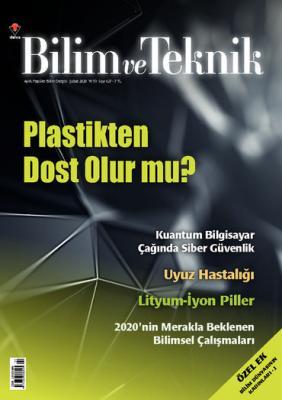 Bilim ve Teknik Dergisi Sayı: 627 Şubat 2020