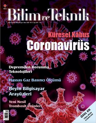 Bilim ve Teknik Dergisi Sayı: 628 Mart 2020