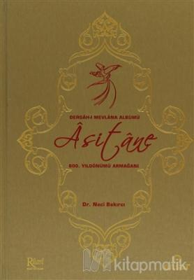 Asitane, Dergah-ı Mevlana Albümü (Ciltli)