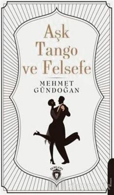 Aşk Tango ve Felsefe