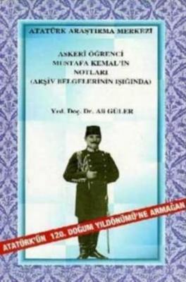 Askeri Öğrenci Mustafa Kemal'in Notları