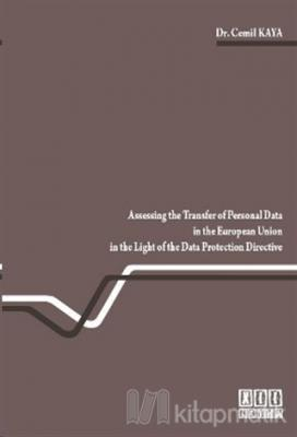 Assessing the Transfer of Personal Data in the European Union in the Light of the Data Protection Directive