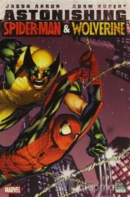 Astonishing : Spider-Man ve Wolverine