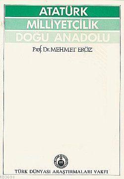 Atatürk, Milliyetçilik Doğu Anadolu