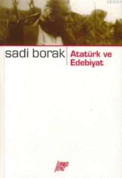 Atatürk ve Edebiyat %15 indirimli Sadi Borak