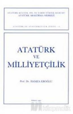 Atatürk ve Milliyetçilik - Hamza Eroğlu
