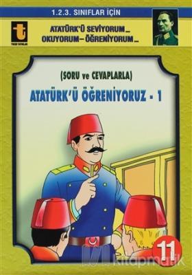 Atatürk'ü Öğreniyoruz - 1 (Soru ve Cevaplarla, Eğik El Yazısı)