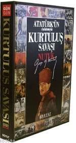 Atatürk'ün Anlatımıyla Kurtuluş Savaşı - Nutuk