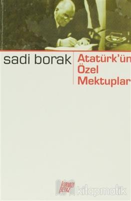 Atatürk'ün Özel Mektupları