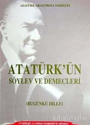 Atatürk'ün Söylev ve Demeçleri