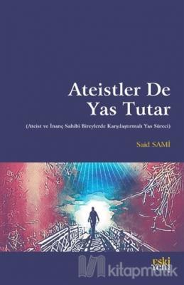 Ateistler De Yas Tutar Said Sami