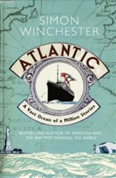 Atlantic : A Vast Ocean of a Million Stories