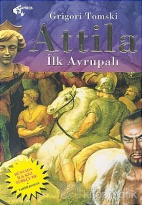 Attila İlk Avrupalı