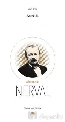 Aurelia Gerard De Nerval