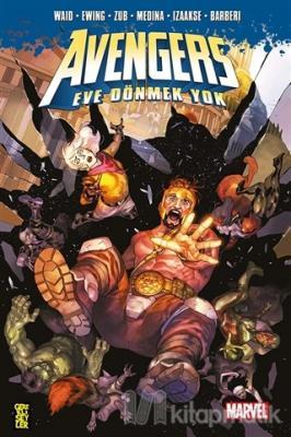Avengers: Eve Dönmek Yok Mark Waid