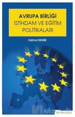 Avrupa Birliği İstihdam ve Eğitim Politikaları