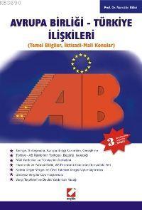 Avrupa Birliği - Türkiye İlişkileri Nurettin Bilici