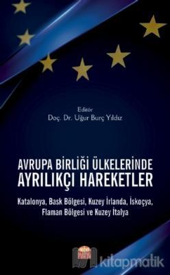 Avrupa Birliği Ülkelerinde Ayrılıkçı Hareketler