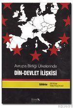 Avrupa Birliği Ülkelerinde Din-Devlet İlişkisi Ali Köse