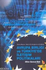 Avrupa Birliği ve Türkiye'de İletişim Politikaları
