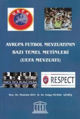 Avrupa Futbol Mevzuatının Bazı Temel Metinleri
