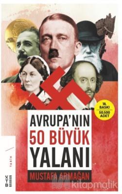 Avrupa'nın 50 Büyük Yalanı