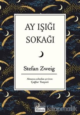 Ay Işığı Sokağı (Bez Ciltli) Stefan Zweig