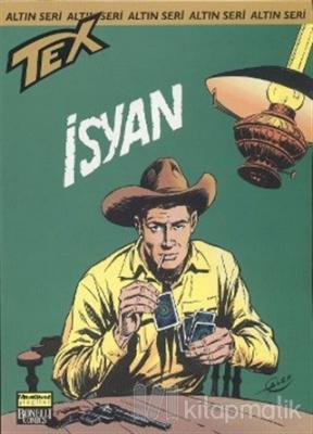 Aylık Altın Seri Tex Sayı: 56  İsyan