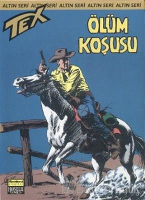 Aylık Altın Seri Tex Sayı: 58  Ölüm Koşusu