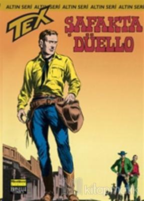 Aylık Altın Seri Tex Sayı: 59  Şafakta Düello
