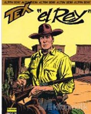 Aylık Altın Seri Tex Sayı: 60  El Rey