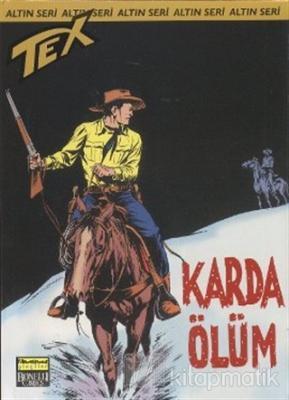 Aylık Altın Seri Tex Sayı: 61  Karda Ölüm