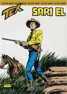 Aylık Altın Seri Tex Sayı: 67  Sarı El