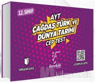 AYT Cep Test 12. Sınıf Çağdaş Türk ve Dünya Tarihi