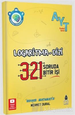 AYT Rehber Matematik 321 Logaritma - Dizi Soru Bankası