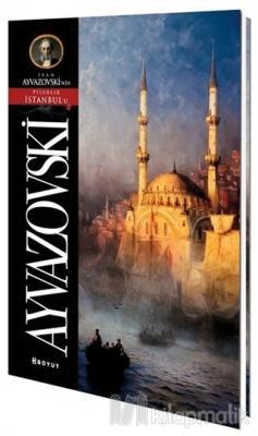 Ayvazovski Pitoresk İstanbul Kartpostal Kitabı
